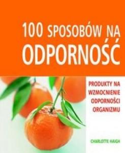 100 sposobów na odporność